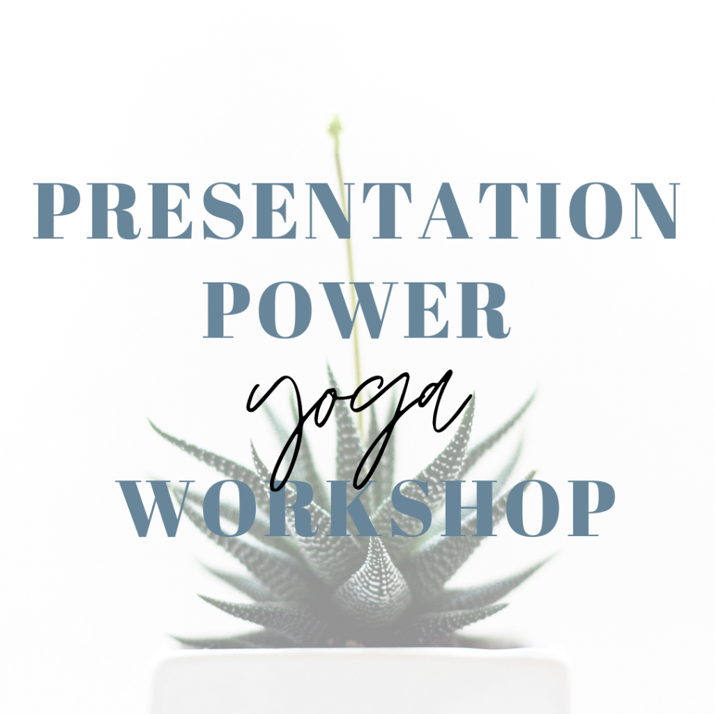 Yoga workshop presenteren, presentation power workshop, presenteren kan je leren